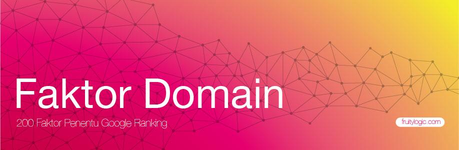Faktor Penentu Google Ranking Faktor Domain Name