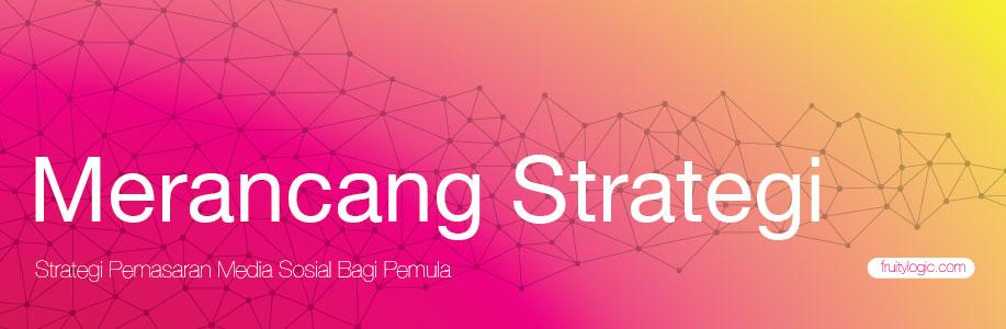 Merancang strategi pemasaran media sosial surabaya web seo